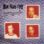 Ben Folds Five-Whatever and Ever Amen